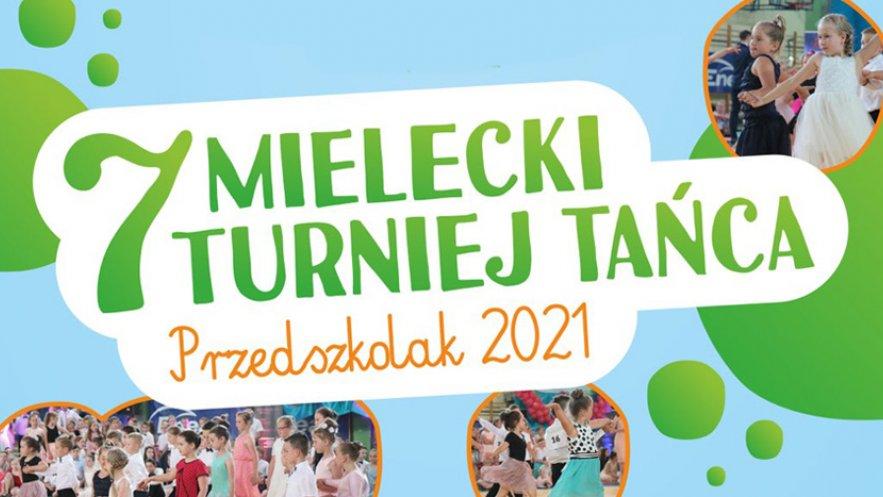 Plakat promujący 7 Mielecki Turniej Tańca - Przedszkolak 2021