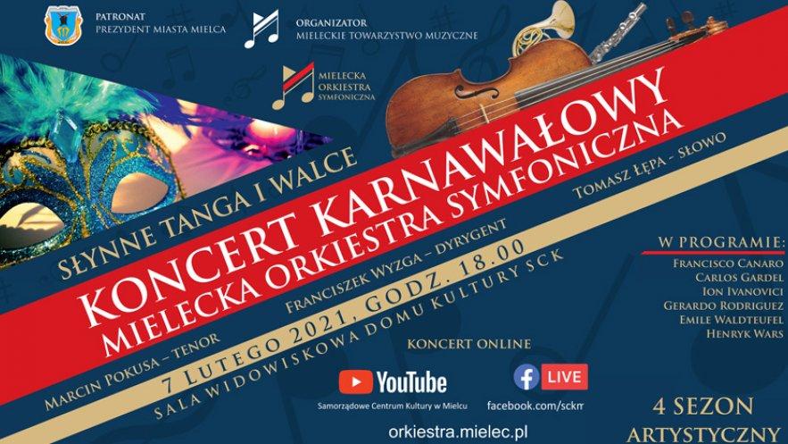 """Plakat koncertu karnawałowego """"Słynne Tanga i Walce"""" mieleckiej Orkiestry symfonicznej"""